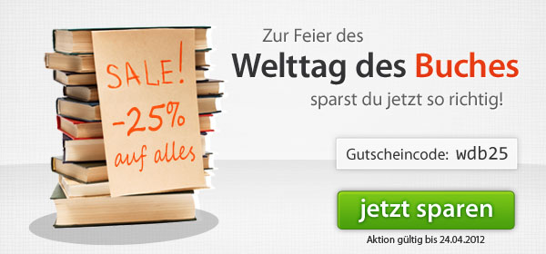 Welttag des Buches - 25% sparen - Code: wdb25