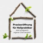 Praxiseröffnung für Heilpraktiker